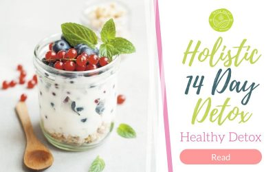A 14 Day Detox – How to Use a Holistic Diet to Cleanse Your Body For Good!