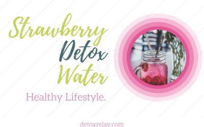 How to Make Strawberry Detox Water Last Longer